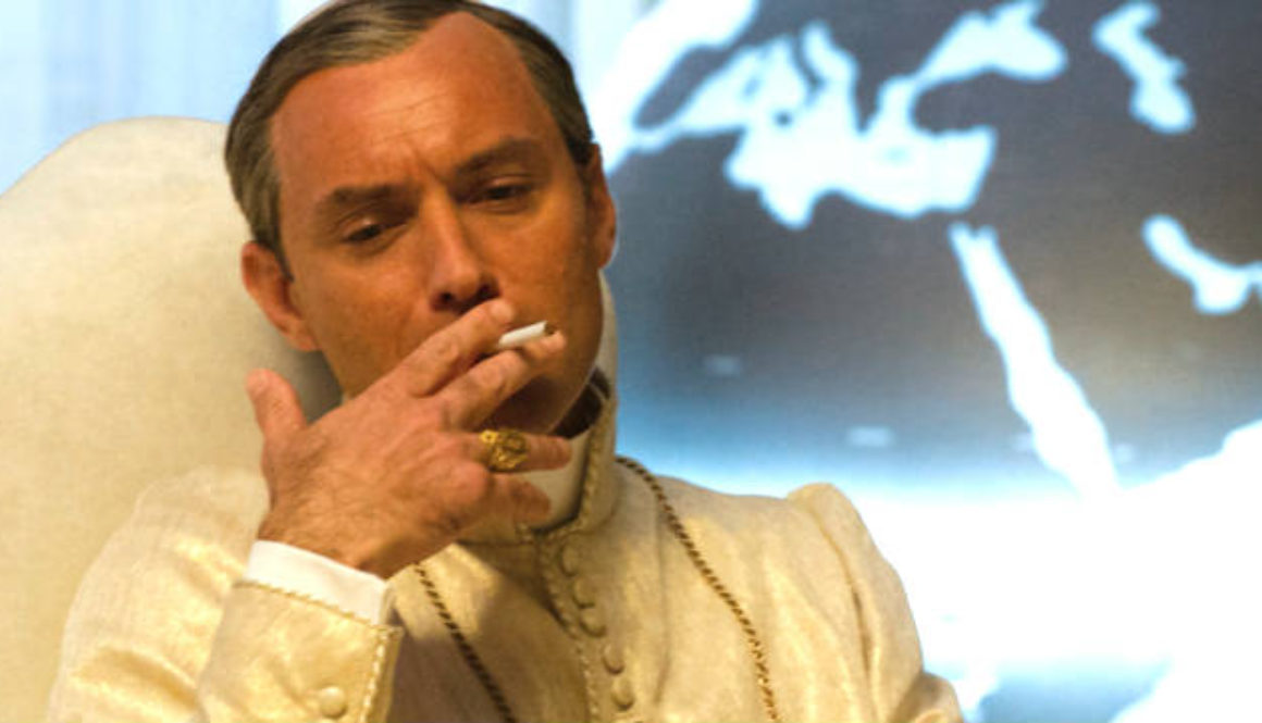 Jude Law plays a smoking, right-wing conservative pope.